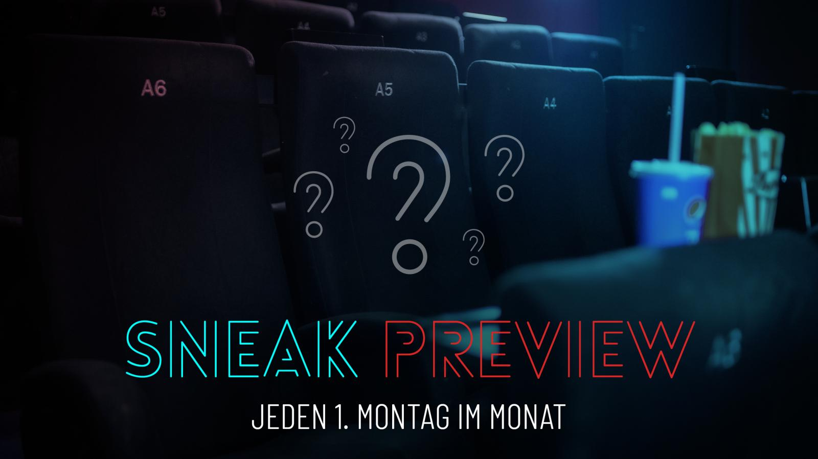 Sneak Preview - Jeden 1. Montag im Monat