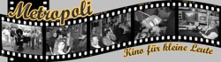 Metropoli Kino für kleine Leute