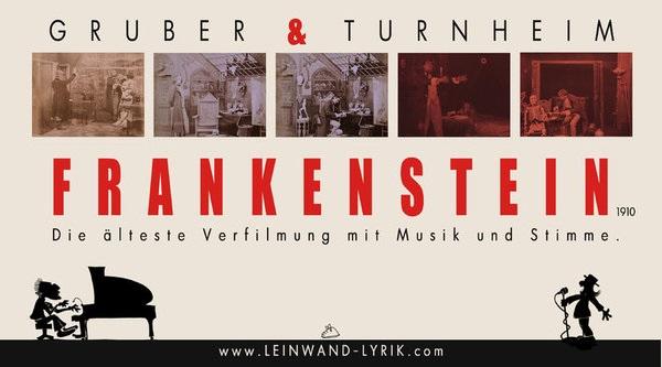 111 Jahre Kinogeschichte in Schwandorf: Turnheim & Gruber: Frankenstein - Das Monster spricht