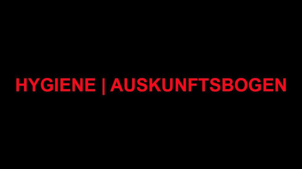 HYGIENE | AUSKUNFTSBOGEN