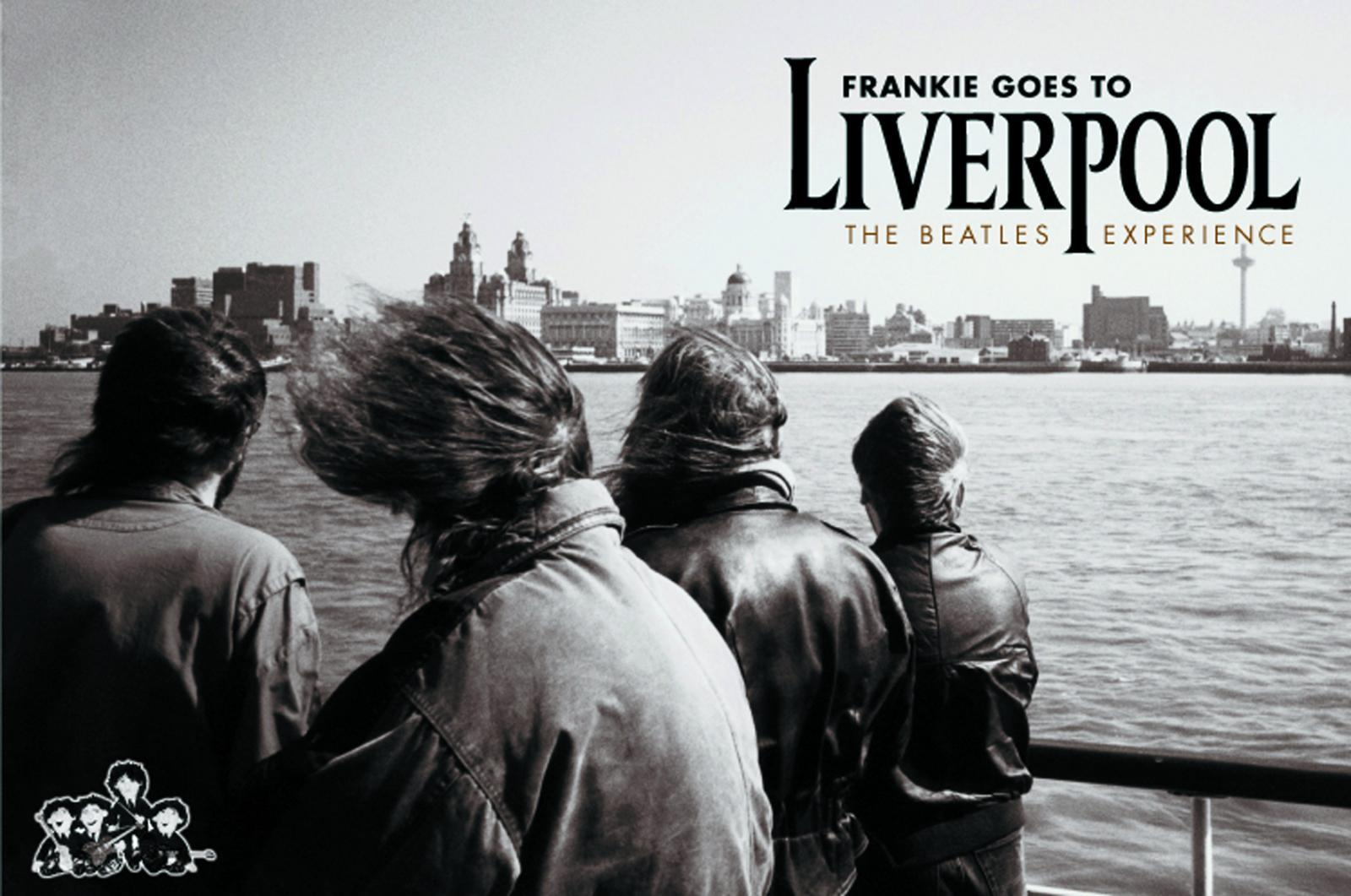 """FRANKIE GOES TO LIVERPOOL """"A Tribute to the Beatles"""""""
